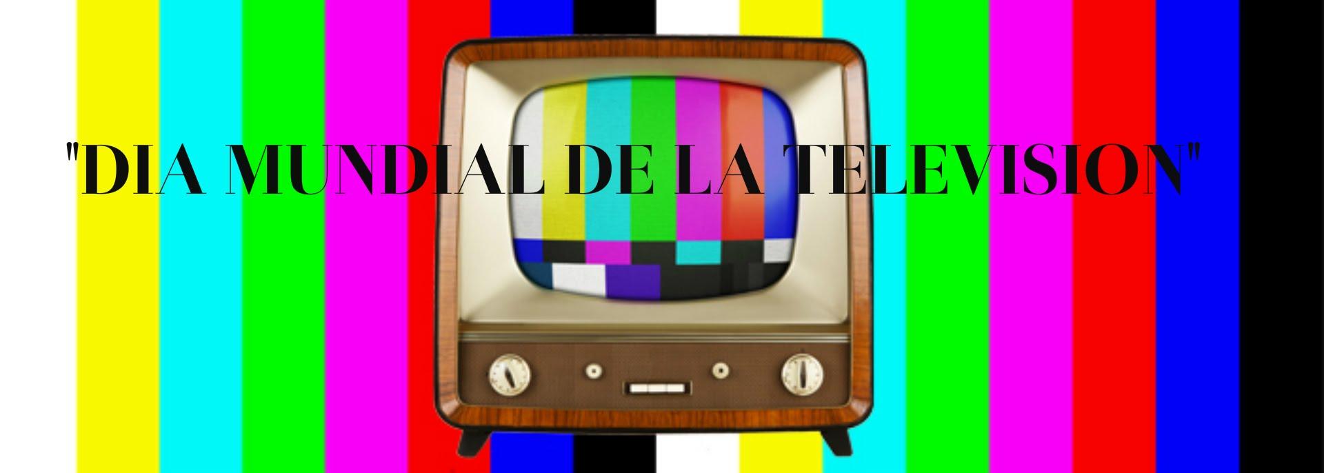 interlazado-com_dia-mundial-de-la-television-01