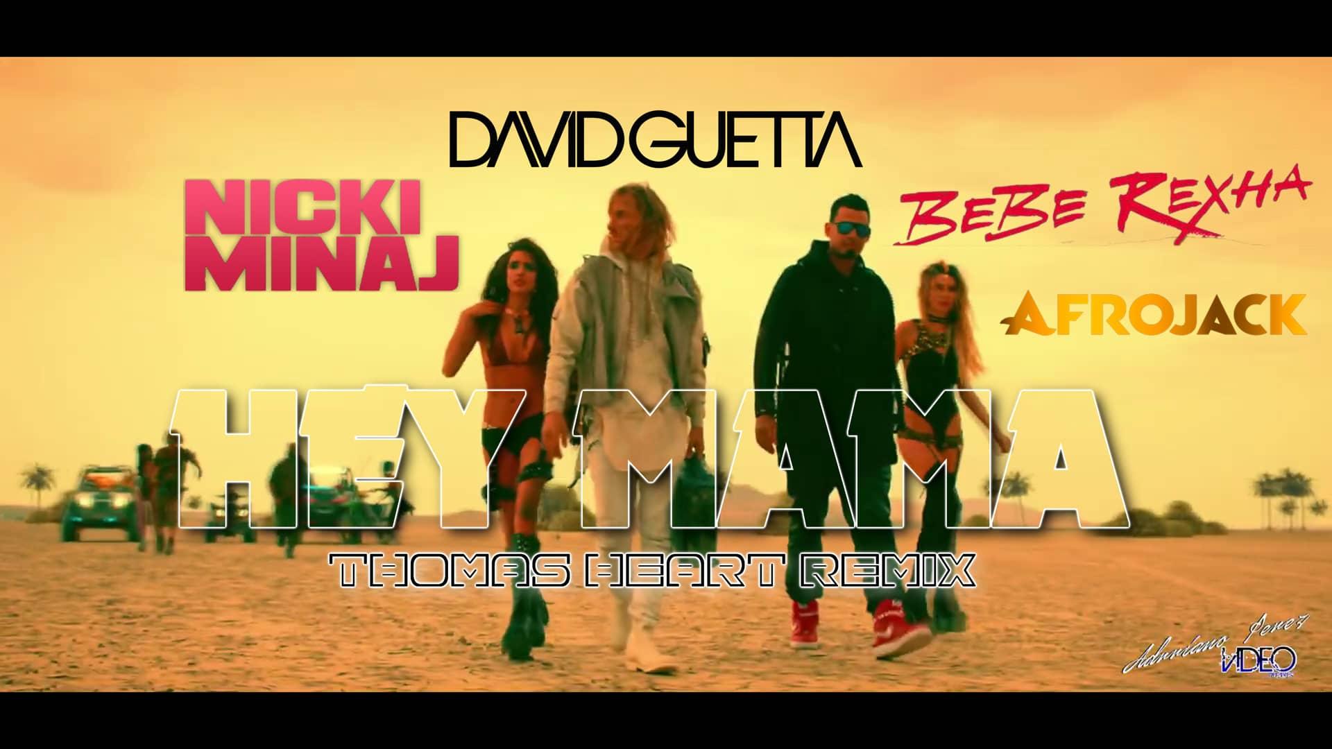 David Guetta Feat Nicki Minaj Afrojack – Hey Mama