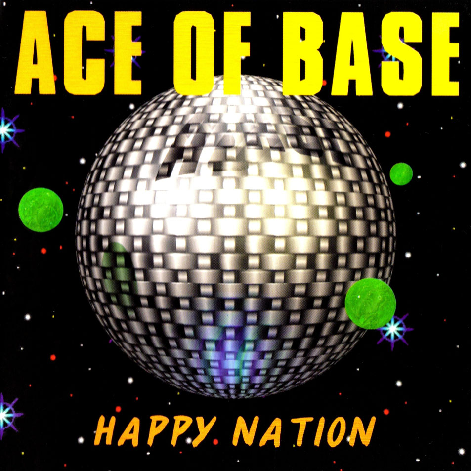 Letra Ace of Base – Happy Nation