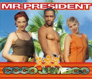 Mr. President – Coco Jambo (traducida)