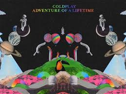 Adventure of a lifetime – Colplay