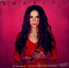 Ciega, sordomuda – Shakira