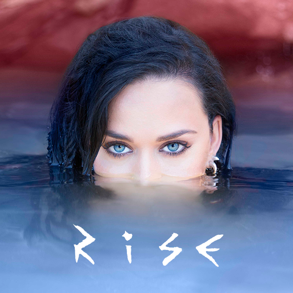 Rise – Katy Perry