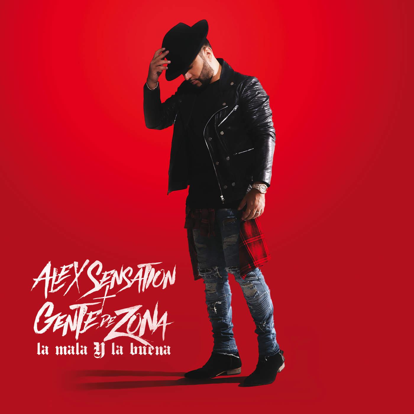 La Mala Y La Buena – Alex Sensation ft. Gente De Zona