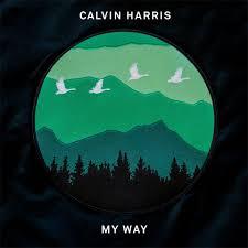 My Way – Calvin Harris