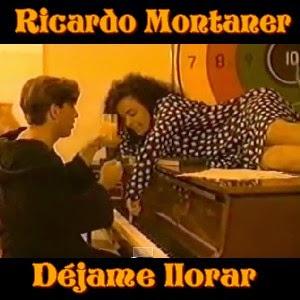 Déjame Llorar – Ricardo Montaner