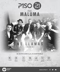 Me llamas – Piso 21 ft. Maluma