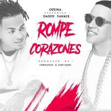 La Rompe Corazones – Daddy Yankee Ft Ozuna